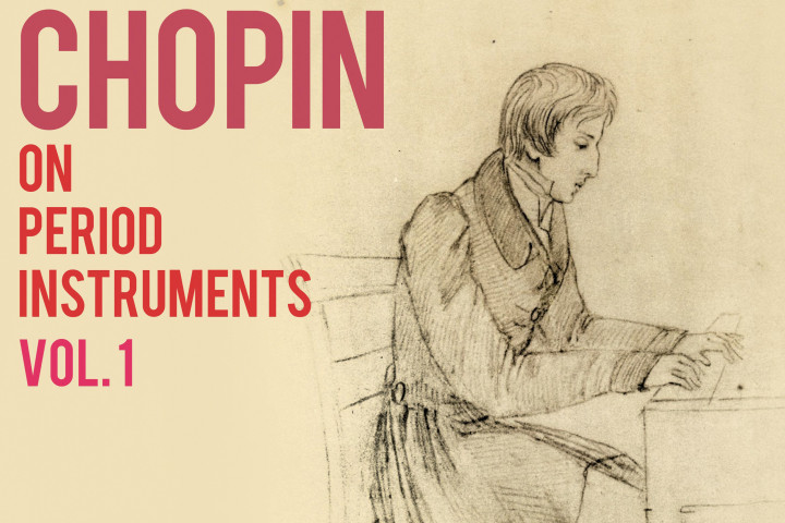 Chopin on period instruments