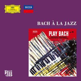 Bach 333: Bach à la Jazz, 00028948359851