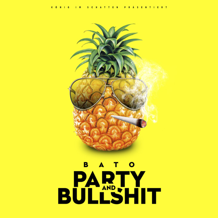 Party and Bullshit