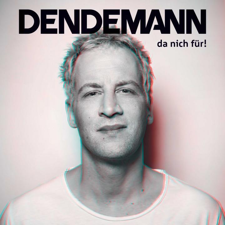 Dendemann - da nich für!