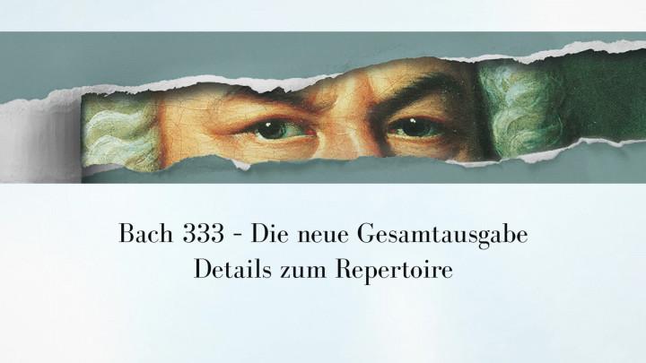 Bach333 - Details zum Repertoire