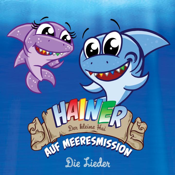Hainer - der kleine Hai: Auf Meeresmission - Die Lieder
