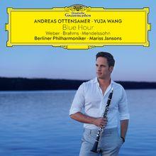 Andreas Ottensamer, Blue Hour - Weber, Brahms, Mendelssohn, 00028948360697