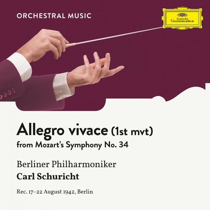 Mozart: Symphony No. 34  In C, KV 338: I. Allegro vivace