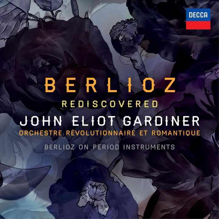 John Eliot Gardiner Berlioz Rediscovered