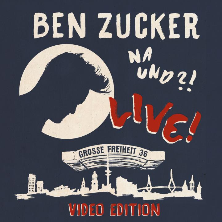 Ben Zucker - Na und Live Video Edition