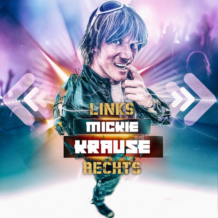 Mickie Krause - Links Rechts