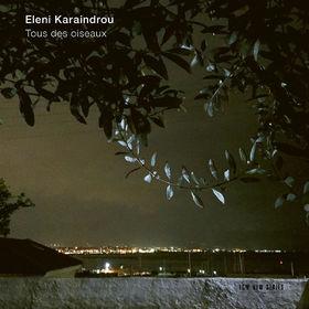 Eleni Karaindrou, Tous des oiseaux, 00028948177417