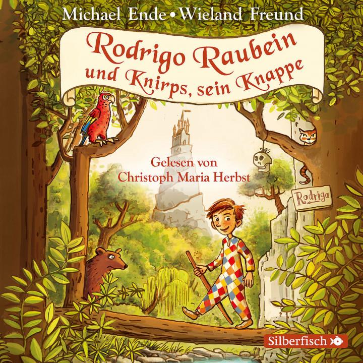 Michael Ende, W. Freund: Rodrigo Raubein