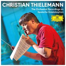 Christian Thielemann, Complete Orchestral Recordings on Deutsche Grammophon, 00028948364237