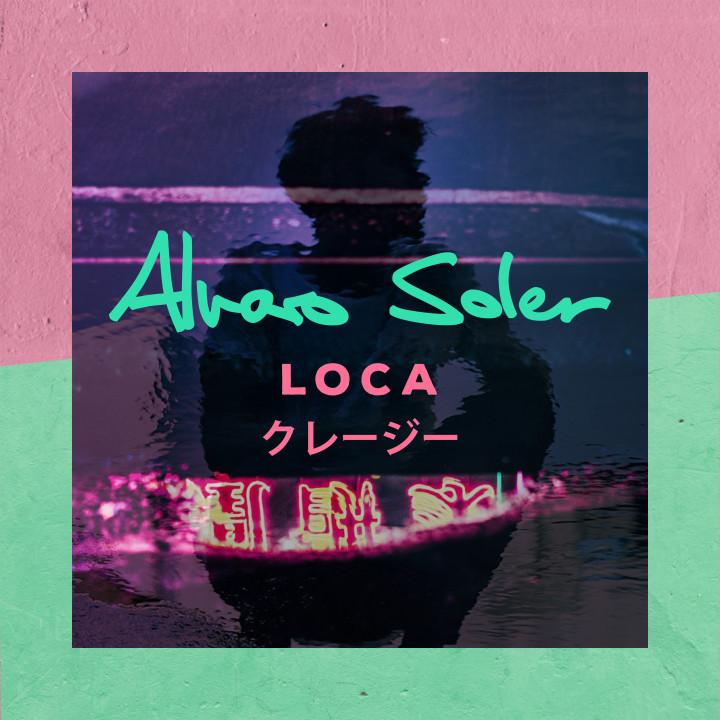 Alvaro Soler - Loca