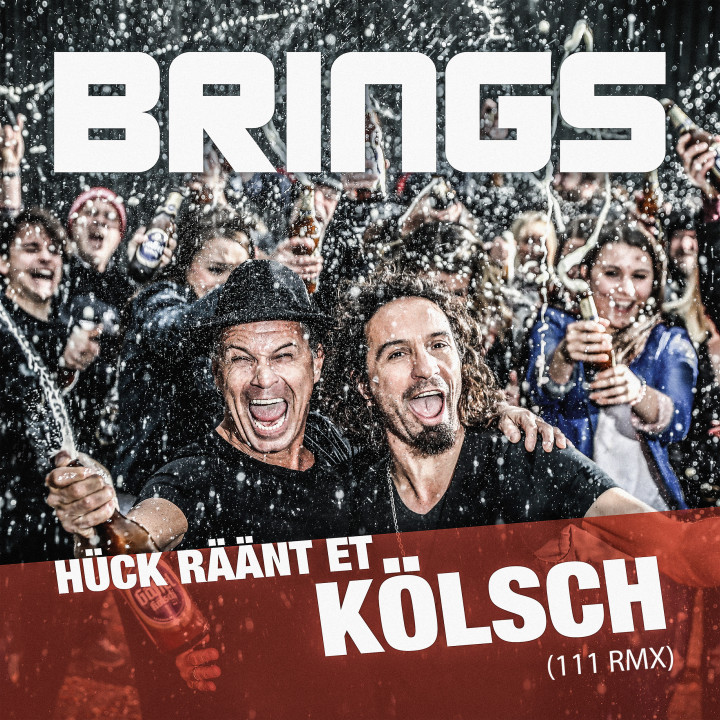 "Brings ""Hück räänt et Kölsch"" Single Cover"