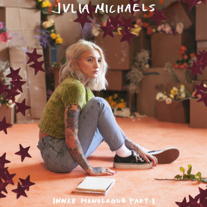 "Julia Michaels - ""Inner Monologue Part I"""