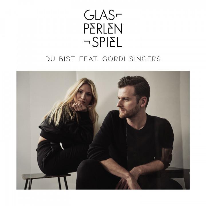 Glasperlenspiel - du bist - feat. Gordi Singers - 2018