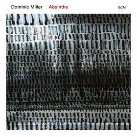 Dominic Miller, Absinthe, 00602567884682