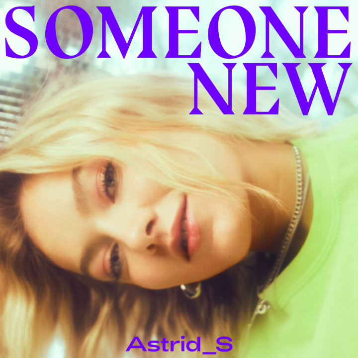 Astrid S Someone New