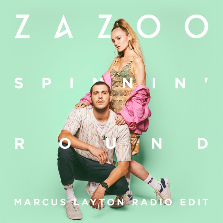 Zazoo - Spinnin' Round Marcus Layton Radio Edit Cover