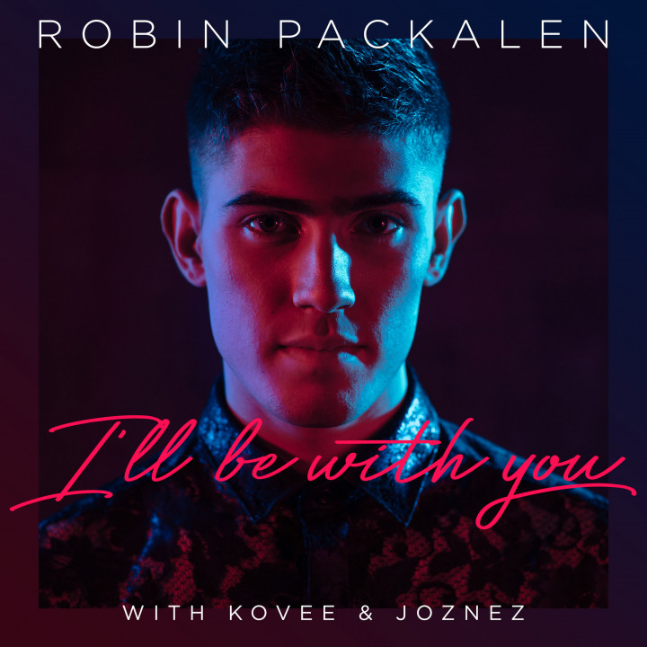 Robin Packalen - I'll Be With You - Single Cover - 2019