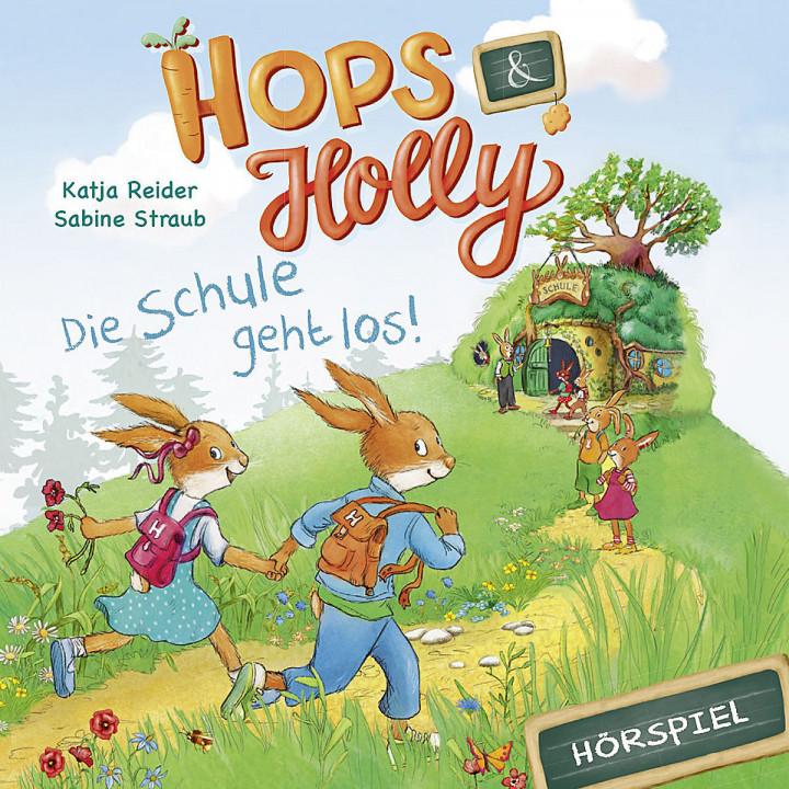 Hops Holly Die Schule geht los (Hörspiel)