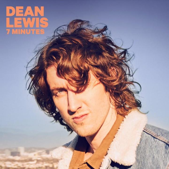 Dean Lewis 7 Minutes