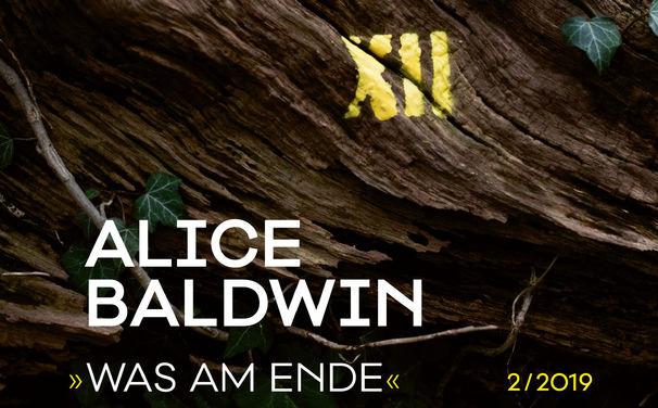 XII, Hoffnungsschimmer im Februar: Alice Baldwins Was Am Ende