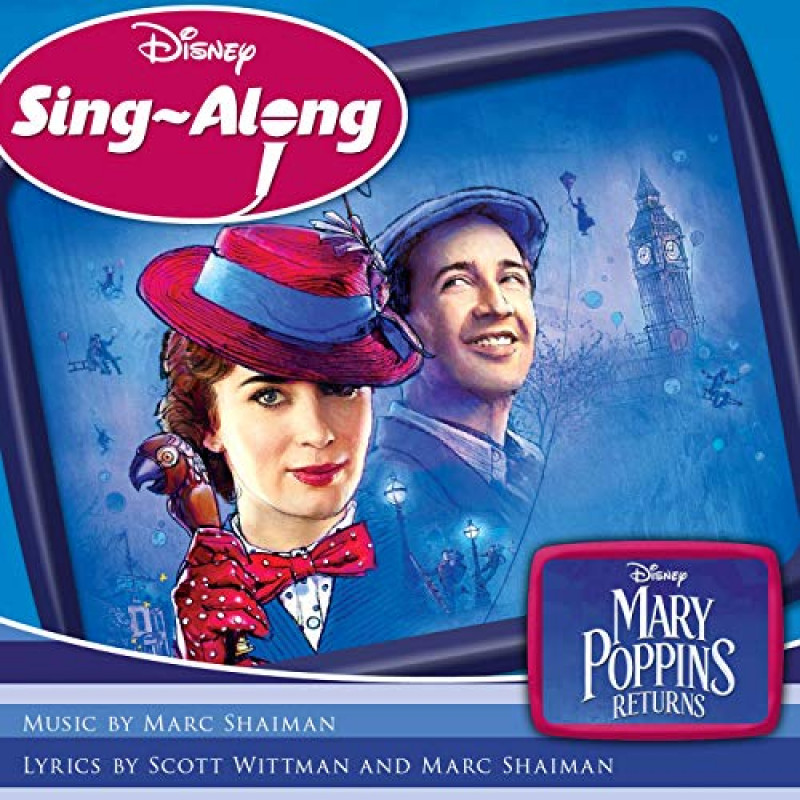 Mary Poppins Returns: Sing Along