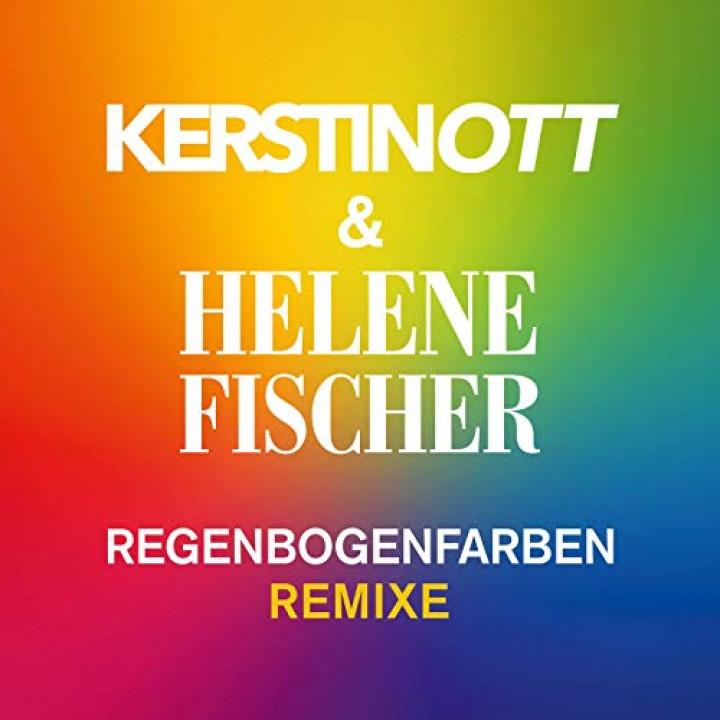 Regenbogenfarben Remixe Kerstin Ott Helene Fischer Cover 2019