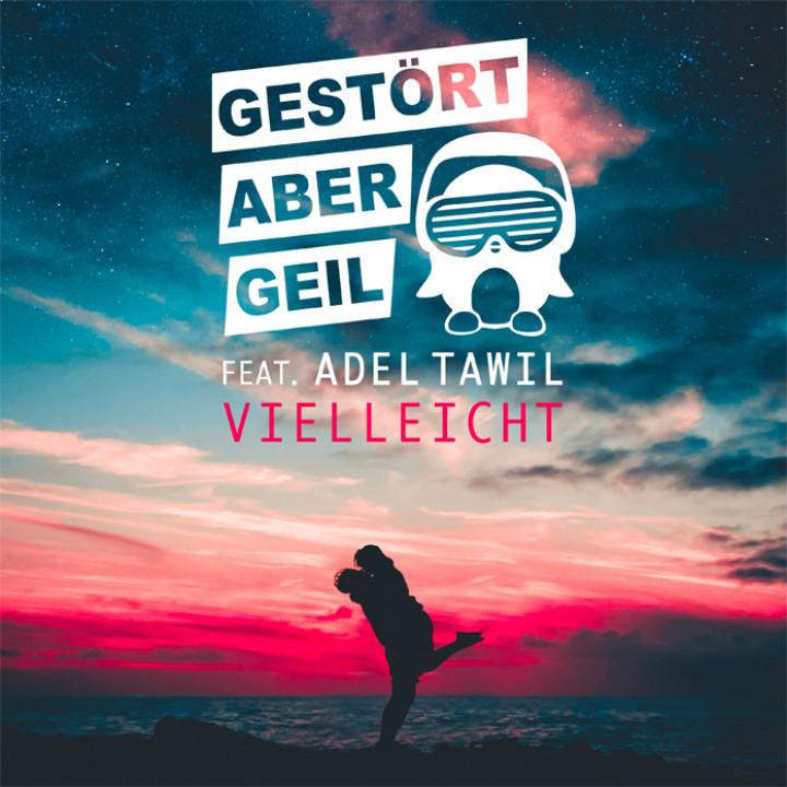 Gestört aber Geil - Vielleicht feat. Adel Tawil - Cover