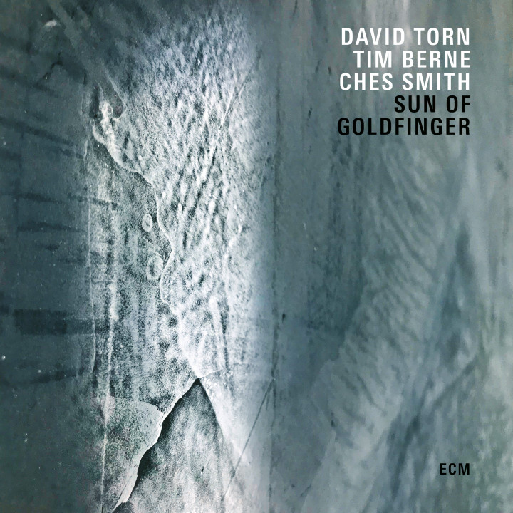 David Torn - Sun Of Goldfinger