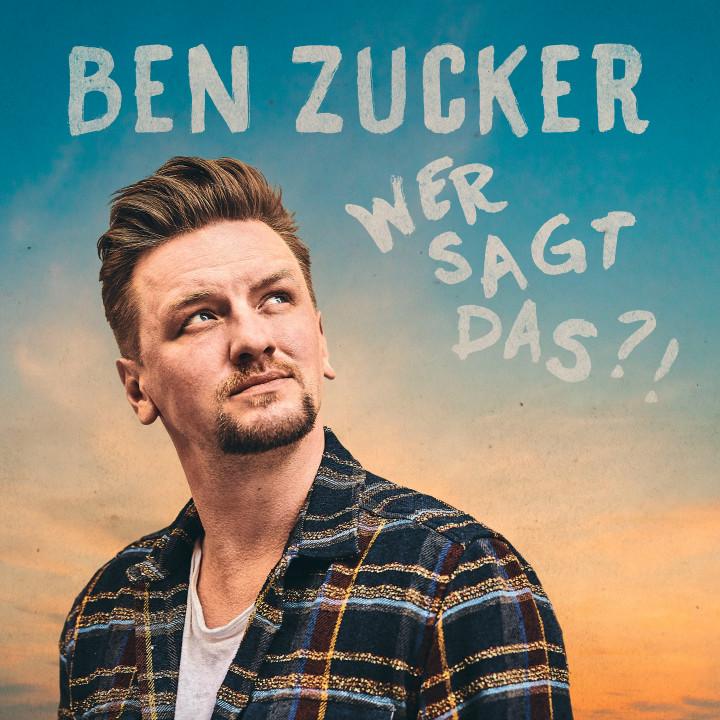 Ben Zucker Wer sagt das Single Cover