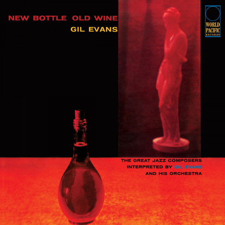 New Bottle, Old Wine (Tone Poet Vinyl)