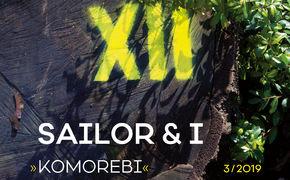 XII, Acht Tage ohne Strom – Komorebi von Sailor & I