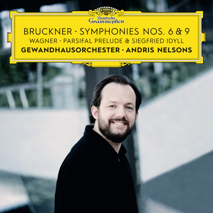 Bruckner: Symphonies Nos. 6 & 9 - Wagner: Siegfried Idyll / Parsifal Prelude