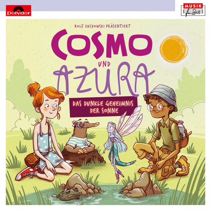 Rolf Zuckowski präsentiert: Cosmo und Azura - Das dunkle Geheimnis der Sonne