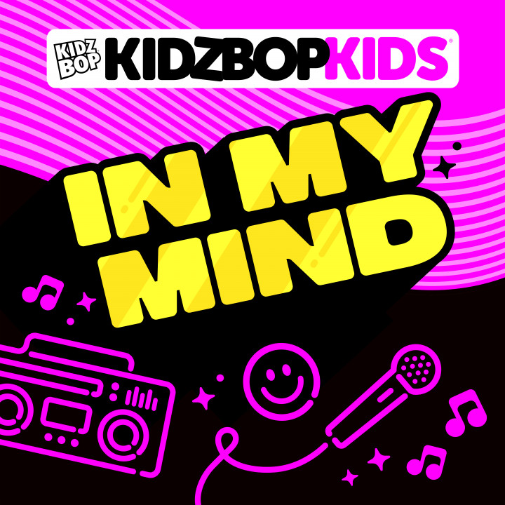 Kidz Bop Kids - In My Mind - cover
