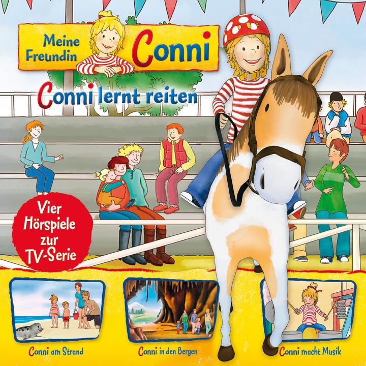 06: Conni lernt reiten / Conni am Strand / Conni in den Bergen / Conni macht Musik (Hörspiel zur TV-Serie)
