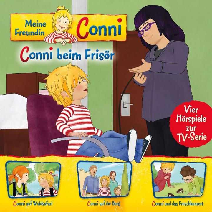 07: Conni beim Frisör/Waldsafari/Burg/Froschkonzert (Hörspiel zur TV-Serie)