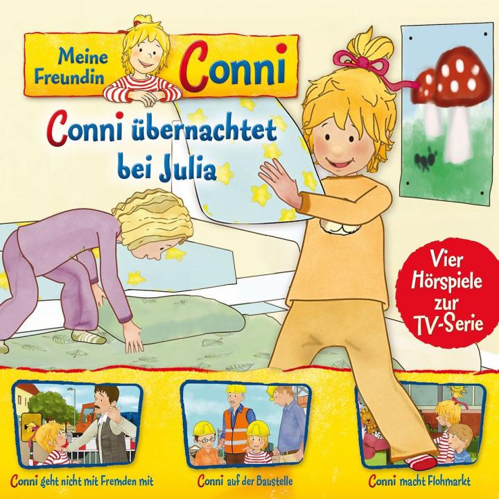 08: Conni übernachtet bei Julia/ Nicht mit Fremden/Baustelle/Flohmarkt (Hörspiel zur TV-Serie)