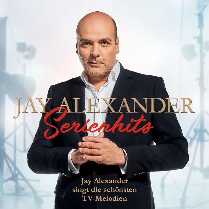 Serienhits - Jay Alexander singt die schönsten TV-Melodien