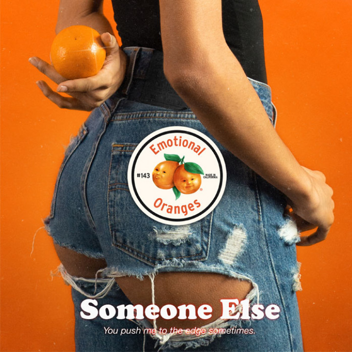 Emotional Oranges - Someone Else