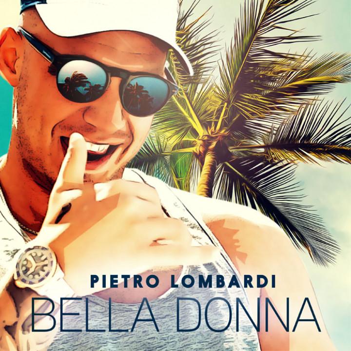 Pietro Lombardi BELLA DONNA