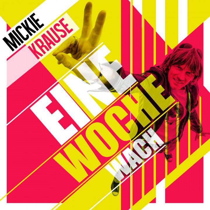 Mickie Krause_COVER_Eine Woche wach