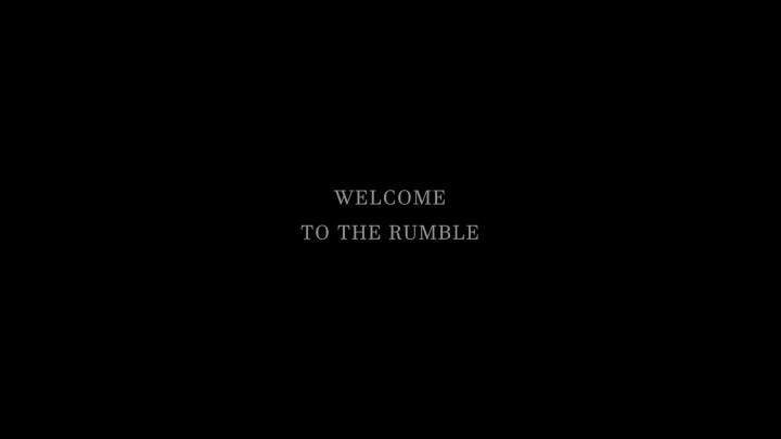 Welcome To The Rumble