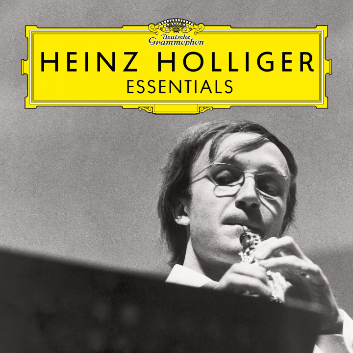 Heinz Holliger: Essentials