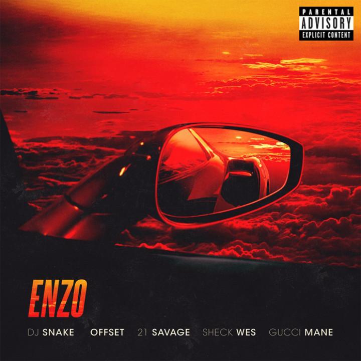 DJ Snake fet. Sheck Wes, Offset, 21 Savage & Gucci Mane - Enzo