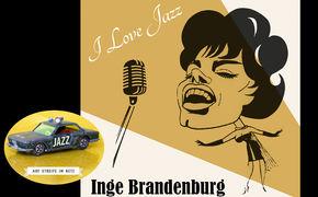 Auf Streife im Netz, She loved Jazz - Wiederhören mit Inge Brandenburg