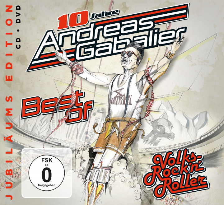 Andreas Gabalier - Best Of Volks-Rock'n'Roller  -  Jubiläums Edition