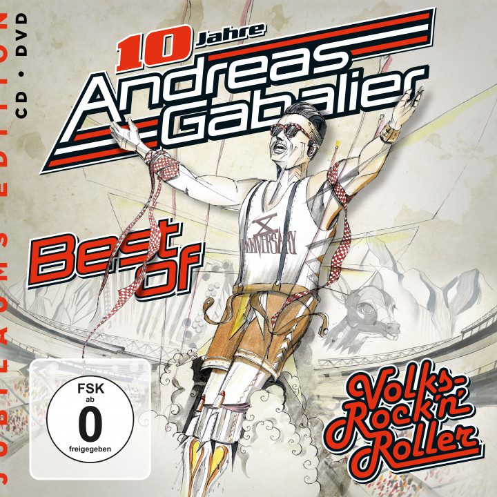 Andreas Gabalier - Best Of Volks-Rock'n'Roller  -  Jubiläums Edition
