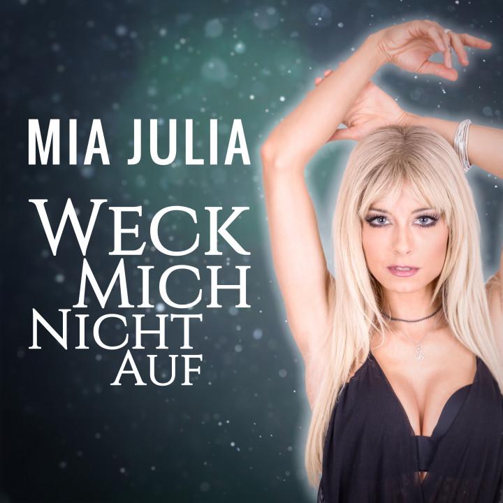 Mia Julia - Weck mich nicht auf