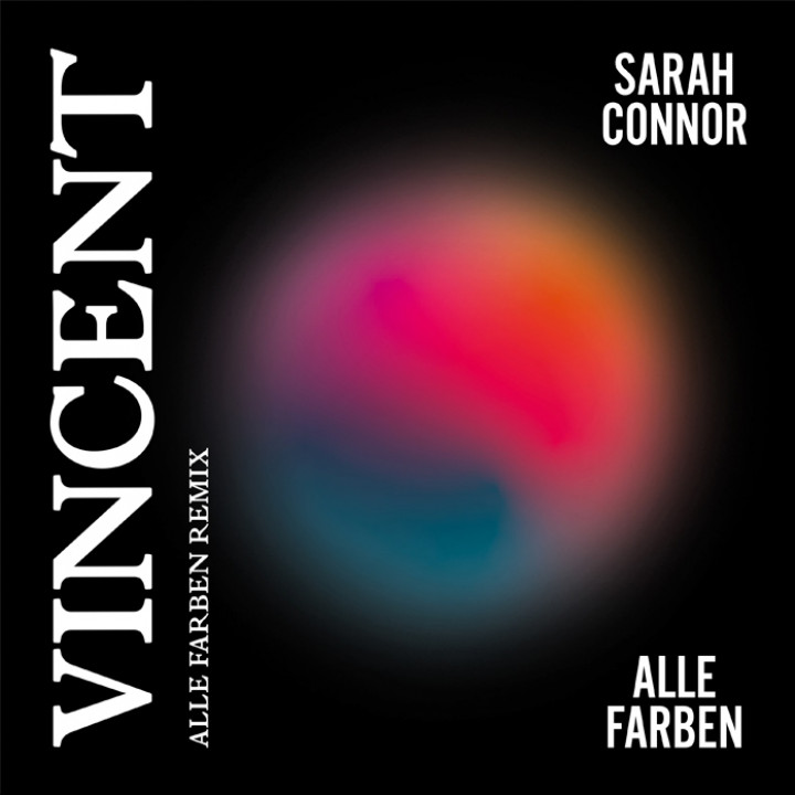 Vincent (Alle Farben Remix) Sarah Connor